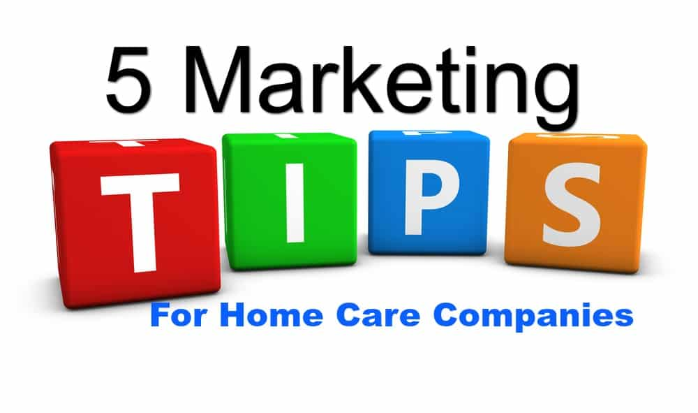 5 marketing strategies for home care companies for Marketing to builders