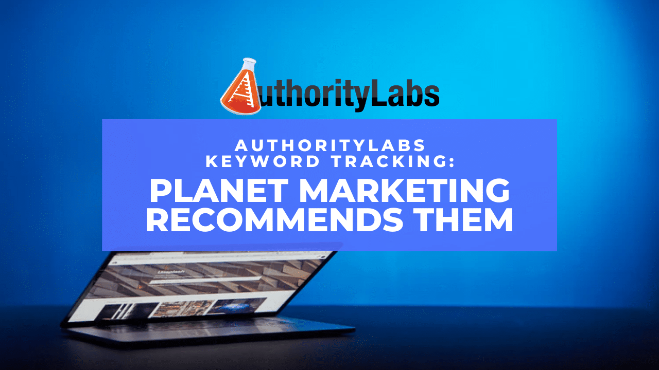 AuthorityLabs Keyword Tracking: Planet Marketing Recommends Them ...
