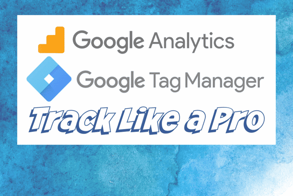 Google Analytics + Google Tag Manager