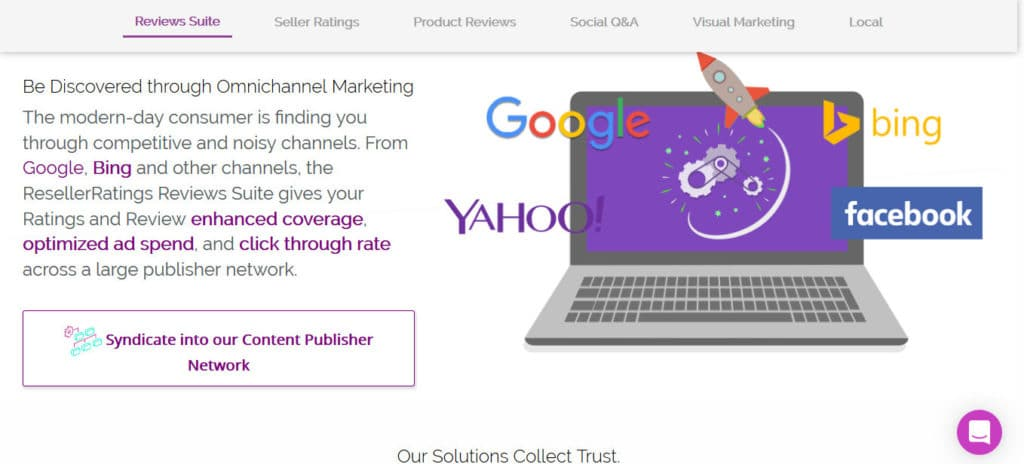 Reseller Ratings will syndicate your reviews to Google, Facebook, Bing and Yahoo