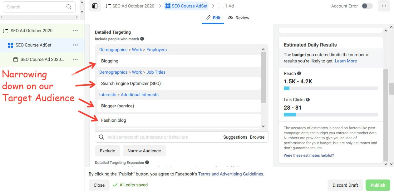 Use the Detailed Targeting section to zoom in on your target audience