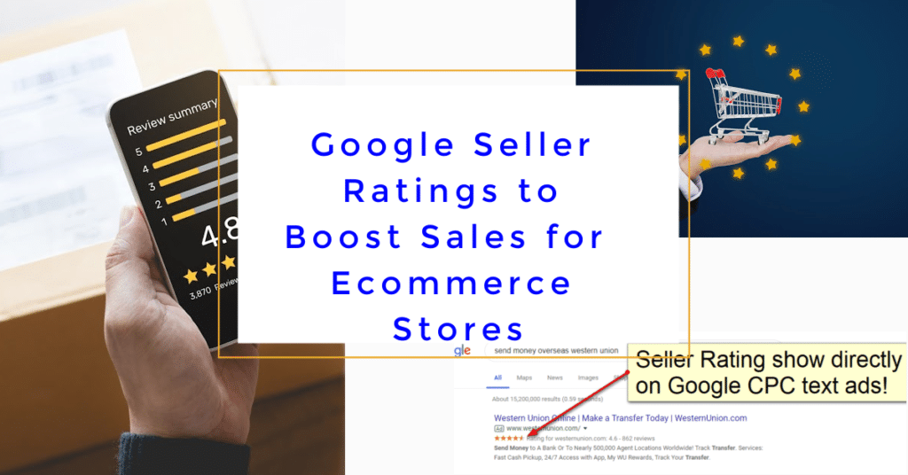 Google Seller Ratings to Boost Sales for Ecommerce Stores
