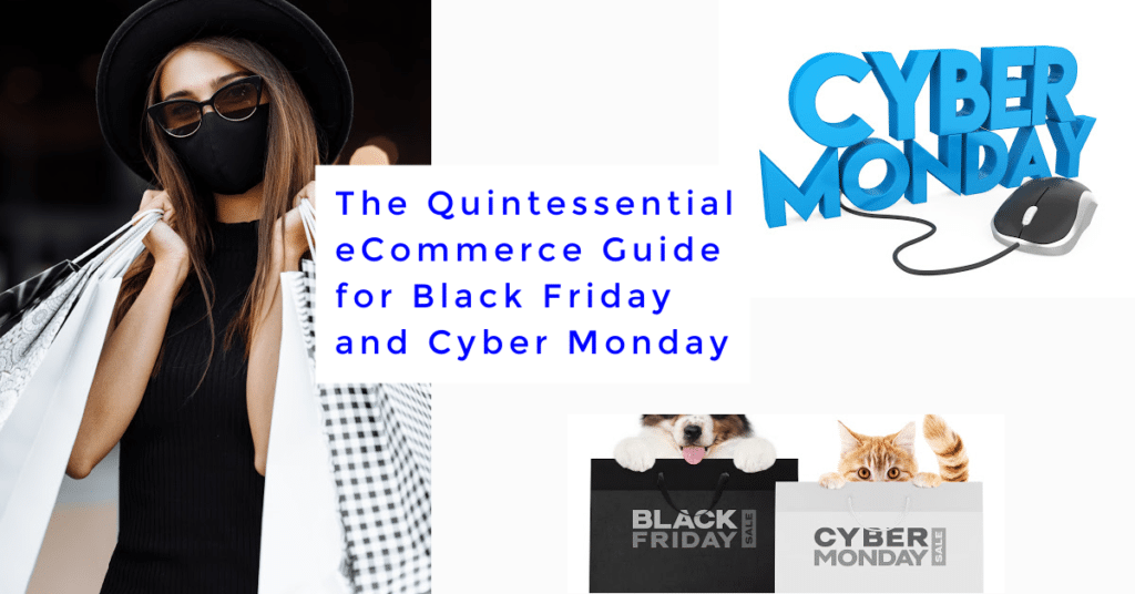 The Quintessential eCommerce Guide for Black Friday and Cyber Monday