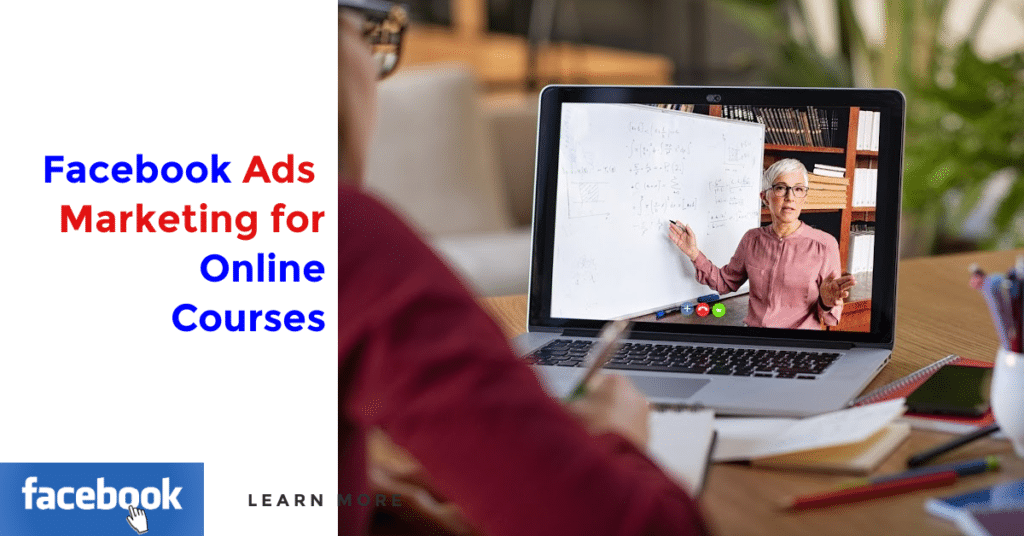 Facebook Ads Marketing for Online Courses