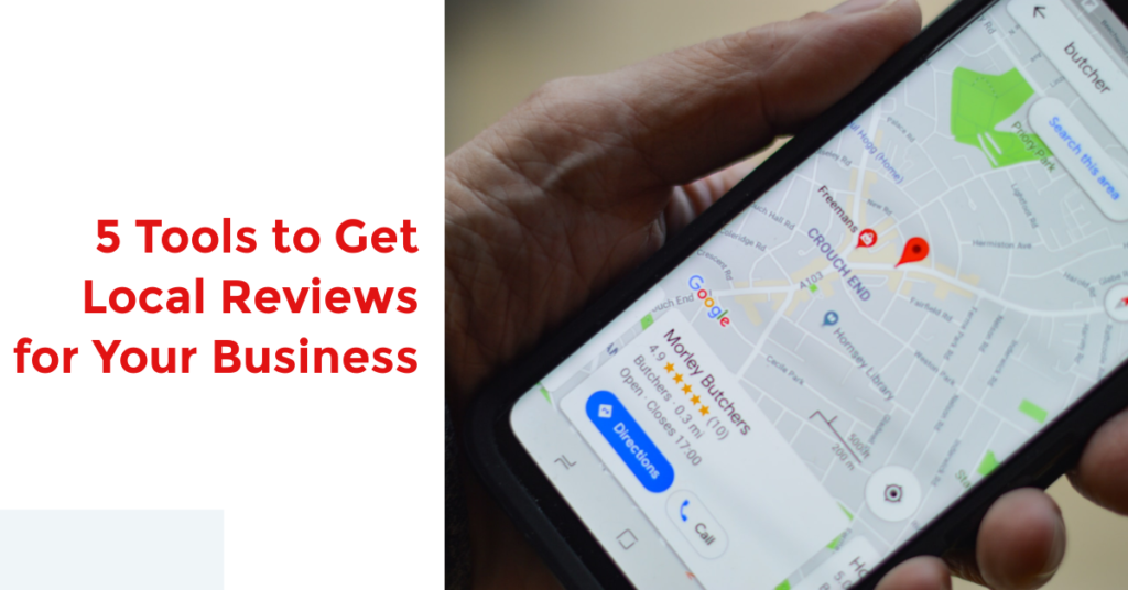 5 Tools to Get Local Reviews for Your Business