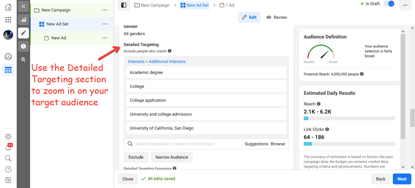 Use the Detailed Targeting section to refine your target audience