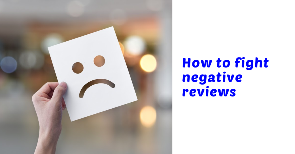 How to Fight Negative Reviews