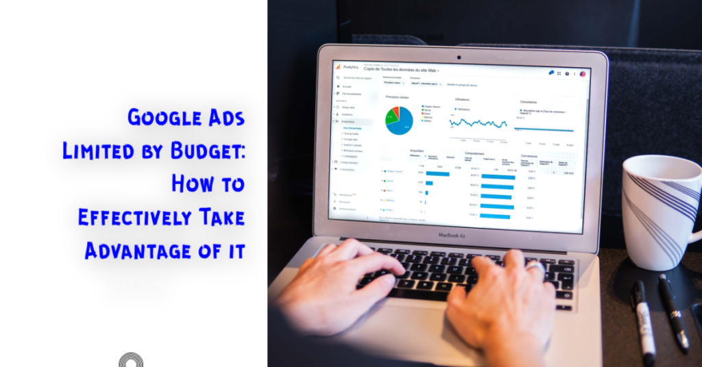 Google Ads Limited by Budget
