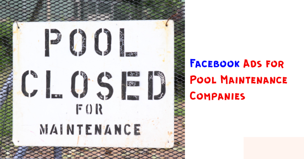 Facebook Ads for Pool Maintenance Companies