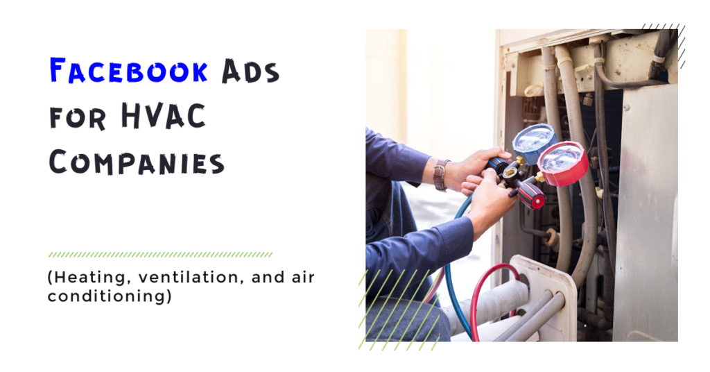 Facebook Ads for HVAC Companies (Heating, ventilation, and air conditioning)
