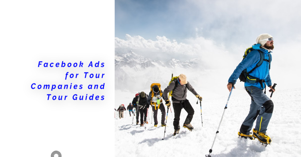 Facebook ads for tour guides and tour operators