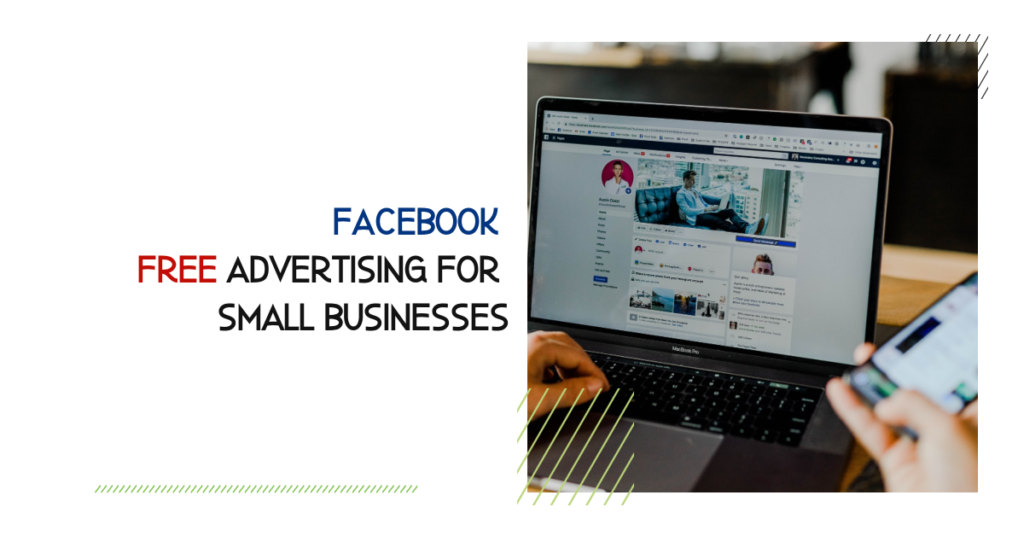 Facebook Free Advertising for Small Businesses