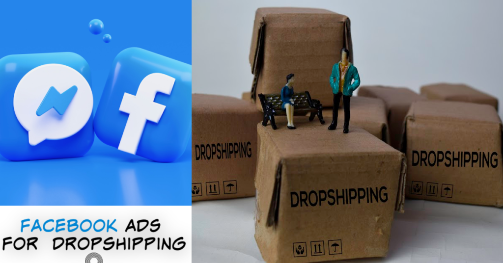 Facebook ads for dropshipping businesses